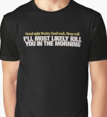 Princess Bride - Good night Westley Graphic T-Shirt