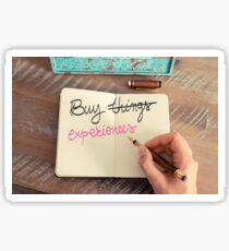 Handwritten text Buy Experiences instead of Things Sticker