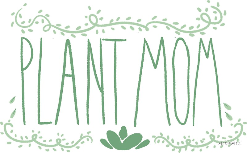 """Download """"Plant mom"""" Stickers by artisart 