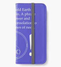 Old Earth Saying iPhone Wallet/Case/Skin
