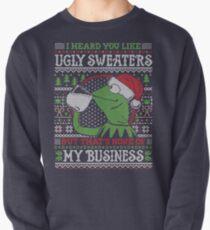 I Heard You Like Ugly Sweaters Pullover