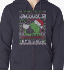 I Heard You Like Ugly Sweaters Zipped Hoodie