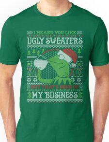 I Heard You Like Ugly Sweaters Unisex T-Shirt