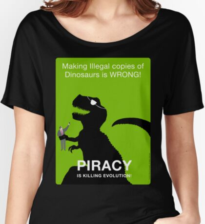 Piracy is Killing Evolution Women's Relaxed Fit T-Shirt