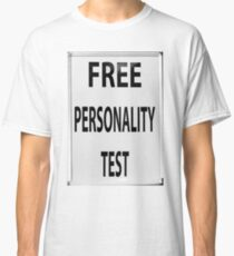 Free Personality Test Classic T-Shirt