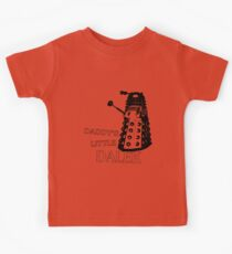 Daddy's Little Dalek Kids Tee