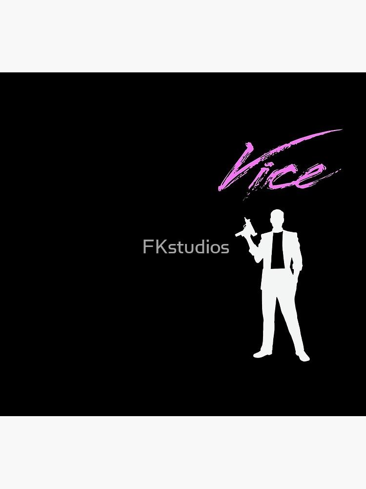 Vice - 80 de FKstudios