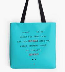 a bit of a crush  Tote Bag