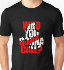 Who You Gonna Call Ghostbuster T-Shirt