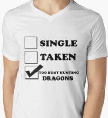 too busy hunting dragons Men's V-Neck T-Shirt