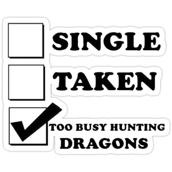too busy hunting dragons by thorndale