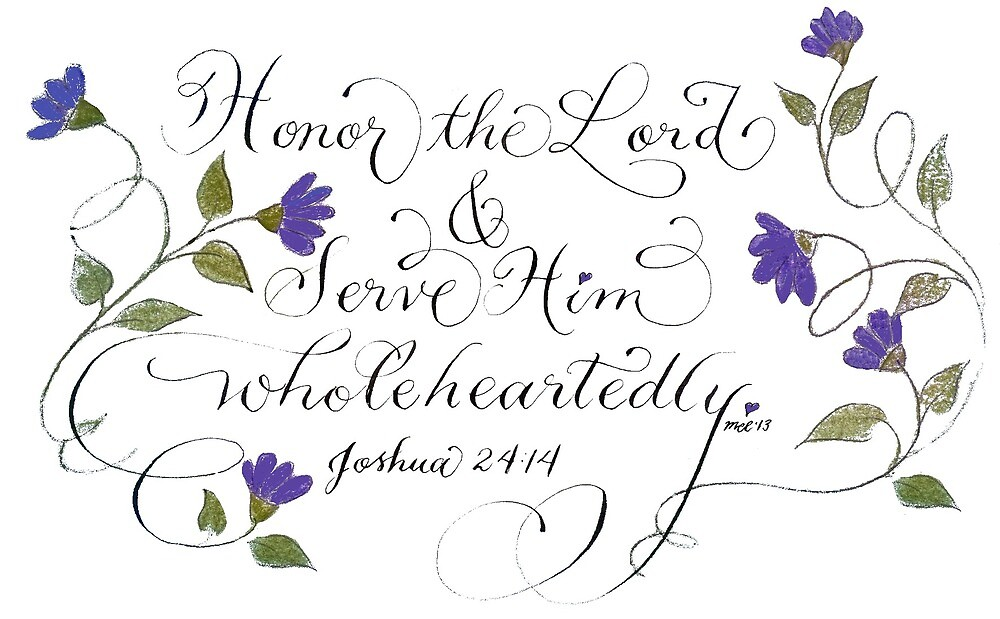 Honor and serve handwritten verse by Melissa Renee
