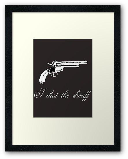 I shot the sheriff by Dan Algina