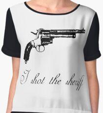 I shot the sheriff  Chiffon Top