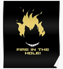 Fire In The Hole! - Junkrat Poster