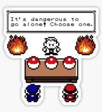 Dangerous to go alone choose a pokemon! Sticker