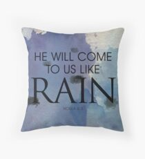 He will come to us  Throw Pillow