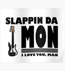 """Slapping the Bass"" Poster"
