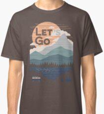 Let's Go Classic T-Shirt