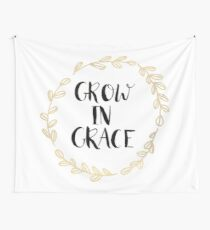 Grow In Grace Wall Tapestry