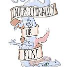 intersectionality or bust by pagalini