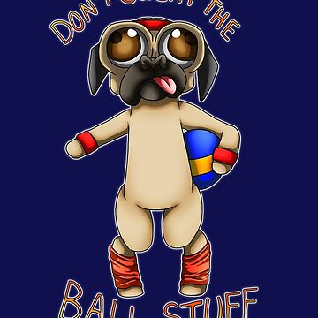 BUGGER LEE - Don't Sweat the Ball Stuff by PenScalesDesign