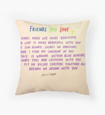 FRIENDS AND LOVE Throw Pillow