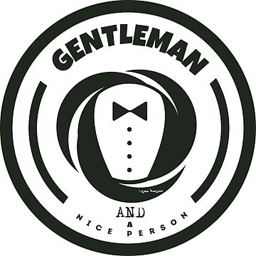 Gentleman and a Nice Person Funny Tuxedo Vintage Logo  by Sago-Design