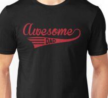 Awesome Dad Unisex T-Shirt