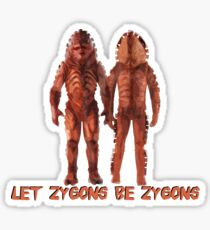 Let Zygons Be Zygons Sticker