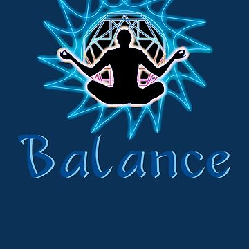 Men's ~ Balance: Meditation & sacred geometry .  by LeahMcNeir