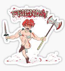 Friends! Sticker