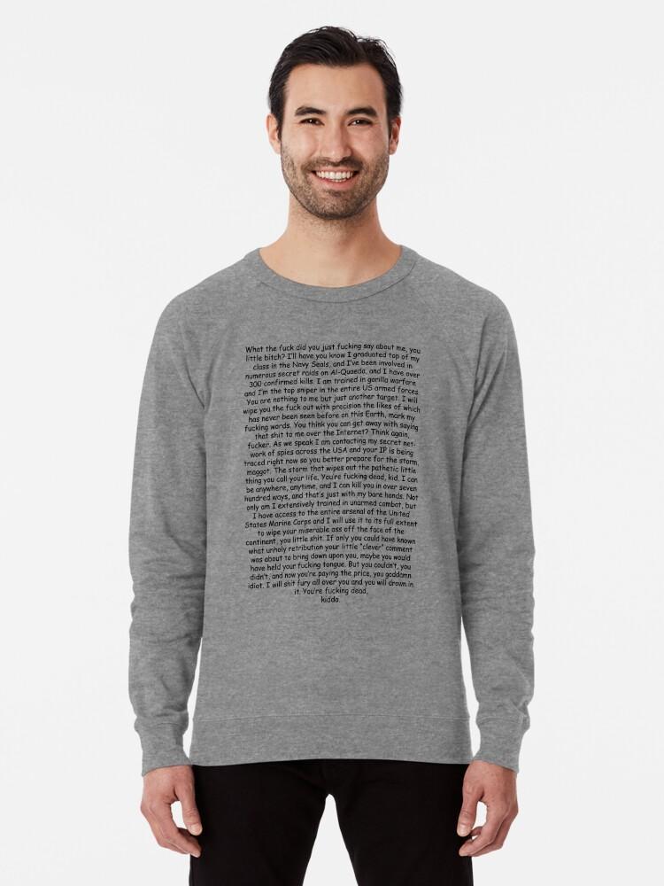 'Navy Seal - Copy Pasta' Lightweight Sweatshirt by artnfart