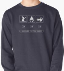 I survived the fire swamp Pullover