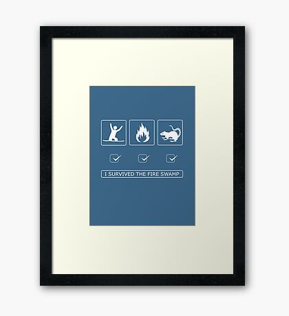I survived the fire swamp Framed Print