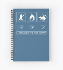 I survived the fire swamp Spiral Notebook