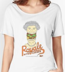 Royale with cheese Women's Relaxed Fit T-Shirt