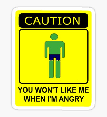 Don't Make Me Angry Sticker