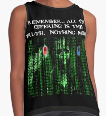 the blue pill .. or the red pill. It's your choice Contrast Tank