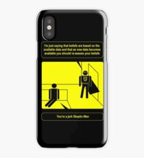 Nobody sees me when I am Skeptic-Man iPhone Case/Skin