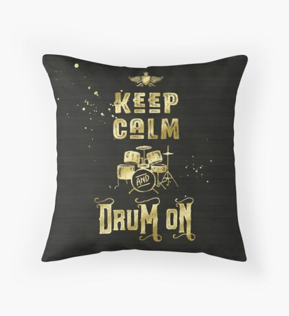 Keep Calm and Drum On Gold Glitter Grunge Throw Pillow