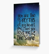 You see the depths  Greeting Card