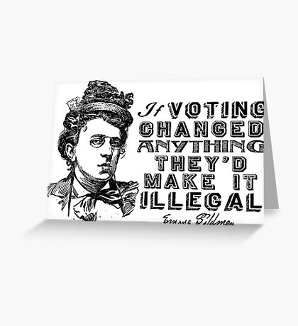 Emma Goldman On Voting Greeting Card