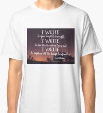 I Write Classic T-Shirt