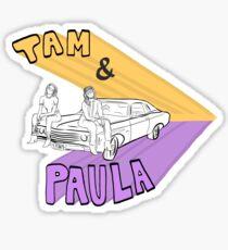 Tam & Paula Sticker