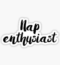 Nap Enthusiast Sticker