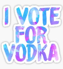 I love vodka college party sticker Sticker