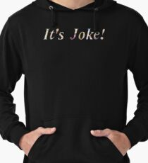 """It's Joke!"" - Mari Ohara Lightweight Hoodie"