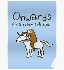 Onwards! At A Reasonable Speed (Sloth Riding Unicorn) Poster