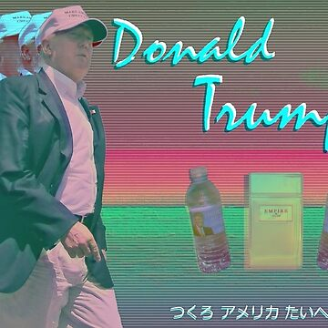 Aesthetic Trump by ObeseRetard
